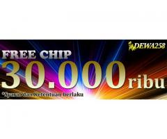 FREE CHIP 30rb & Bonus 100%